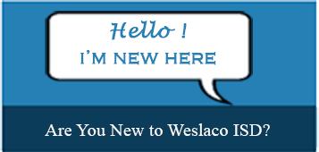 Parents/Students - Weslaco Independent School District